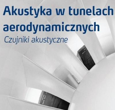 Akustyka w tunelach aerodynamicznych G.R.A.S. [PL]