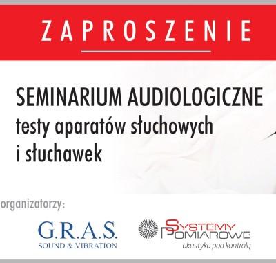 Zapraszamy na seminarium Audiologiczne!